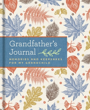 GRANDFATHER'S JOURNAL Hardcover  by BLUESTREAK,