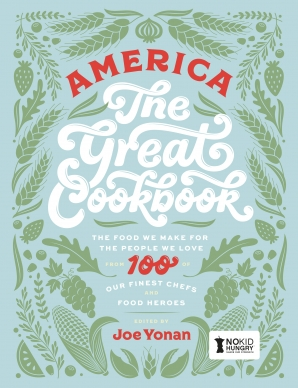 AMERICA THE GREAT COOKBOOK Hardcover  by YONAN, JOE