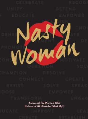 NASTY WOMAN JOURNAL Paperback  by KATZ, ANNA