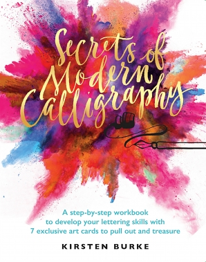 SECRETS OF MODERN CALLIGRAPHY Paperback  by BURKE, KIRSTEN