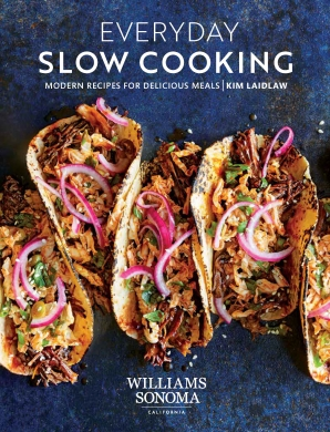EVERYDAY SLOW COOKING Hardcover  by LAIDLAW, KIM